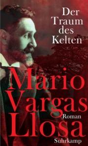 Mario Vargas Llosa: Der Traum des Kelten