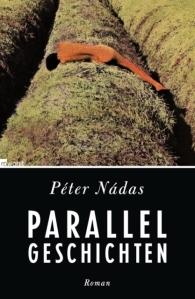 Péter Nádas: Parallelgeschichten