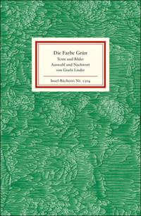 Grün - Farbe des Lebens - Texte und Bilder