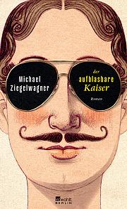 Michael Ziegelwagner: Der aufblasbare Kaiser