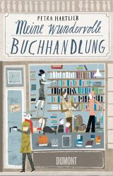 Petra Hartlieb: Meine wundervolle Buchhandlung