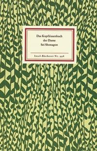 Sei Shonagon - Das Kopfkissenbuch der Dame Sei Shonagon IB Nr. 998