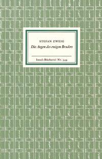Stefan Zweig: Die Augen des ewigen Bruders