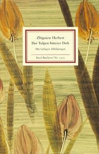 Zbigniew Herbert - Der Tulpen bitterer Duft IB Nr. 1215