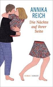 Annika Reich: Die Nächte auf ihrer Seite