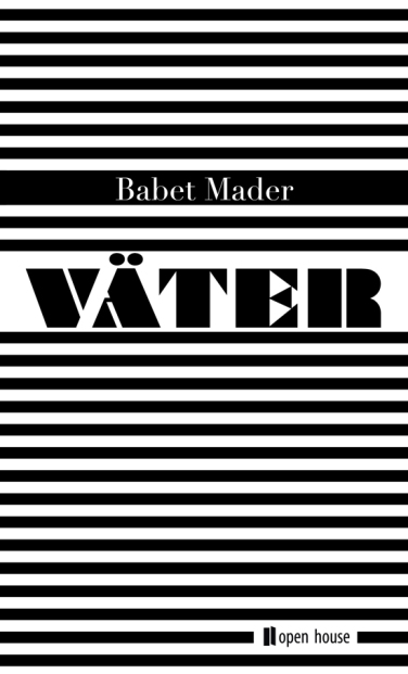 Babet Mader: Väter