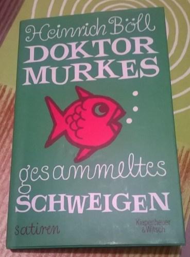 """Heinrich Böll """"Doktor Murkes gesammeltes Schweigen"""""""