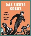 Anna Seghers: Das siebte Kreuz in Bildern als Graphic Novel