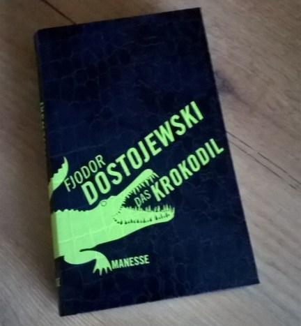 Fjodor Dostojewski. Das Krokodil