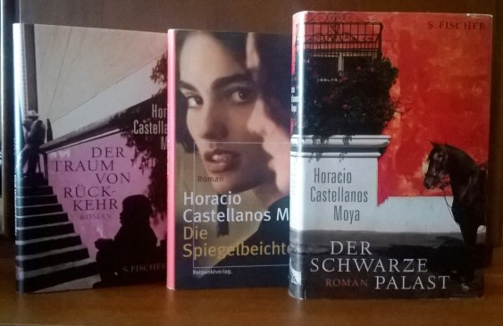 Drei der fünf auf Deutsch erschienen Bücher von Horacio Castellanos Moya