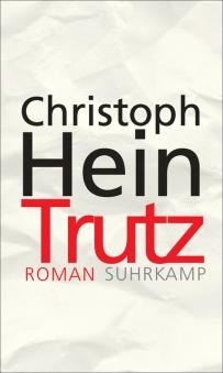 Christoph Hein_Trutz