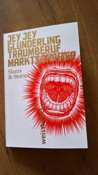 Jey Jey Glünderling: Traumberuf Marktschreier. Slam & Stories ©glasperlenspiel13