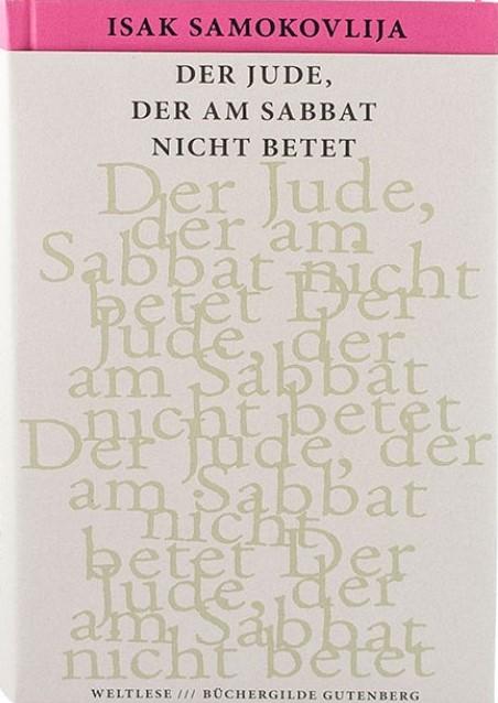 Isak Samokovlija_ Der Jude, der am Sabbat nicht betet (2)